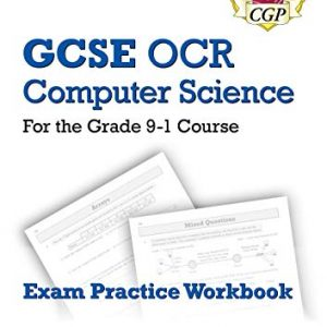 New GCSE Computer Science OCR Exam Practice Workbook - for exams in 2022 and beyond (CGP GCSE Computer Science 9-1 Revision)