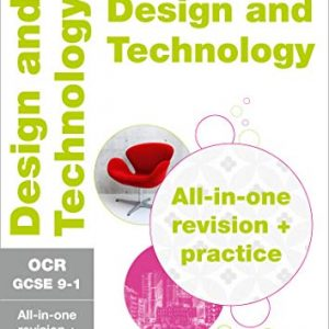OCR GCSE 9-1 Design & Technology All-in-One Complete Revision and Practice: For the 2020 Autumn & 2021 Summer Exams (Collins GCSE Grade 9-1 Revision)