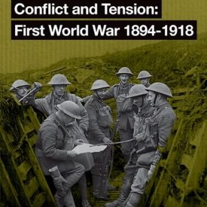 Oxford AQA GCSE History: Conflict and Tension First World War 1894-1918 Student Book