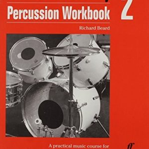 Percussion: Workbook 2: A Practical Music Course for National Curriculum Key Stage 3/GCSE (Music Factory) by Richard Beard (2005-05-27)