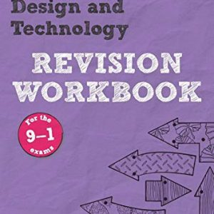 Revise AQA GCSE Design and Technology Revision Workbook: REVISION WORKBOOK (REVISE AQA GCSE Design & Technology 2017)