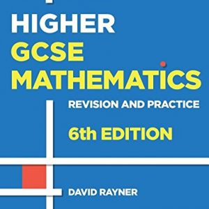 Revision and Practice: GCSE Maths: Higher Student Book