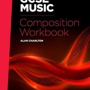 Rhinegold Education: GCSE Music Composition Workbook