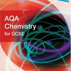 Science Uncovered: AQA Chemistry for GCSE Student Book (Science Uncovered AQA for GCSE) (2006-08-25)