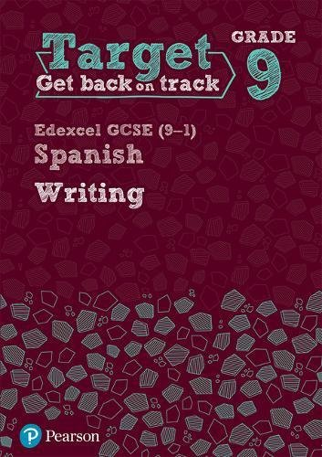 Target Grade 9 Writing Edexcel GCSE (9-1) Spanish Workbook (Modern Foreign Language Intervention)