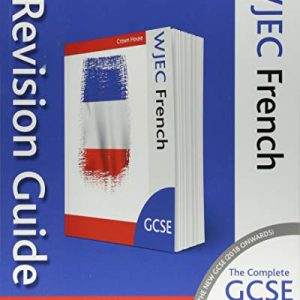 WJEC GCSE Revision Guide French (Wjec GCSE Modern Foreign Languages Revision Guides)
