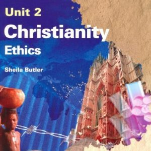AQA (A) GCSE Religious Studies Unit 2 Christianity: Ethics (textbook): Textbook Unit 2 by Sheila Butler (26-Jun-2009) Paperback