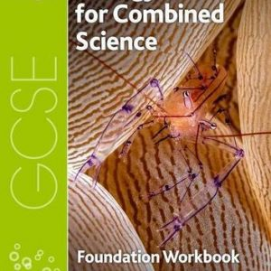 AQA GCSE Biology for Combined Science (Trilogy) Workbook: Foundation (AQA GCSE Science 3rd Edition)