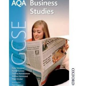 [(AQA GCSE Business Studies: Student's Book)] [ By (author) Rachel Sumner, By (author) Peter Stimpson, By (author) Thomas Ramsbottom, By (author) Andy Hammond ] [November, 2014]