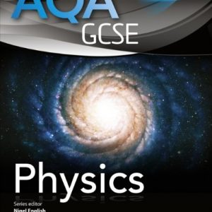 AQA GCSE Physics Student Book (AQA GCSE Science 2011)