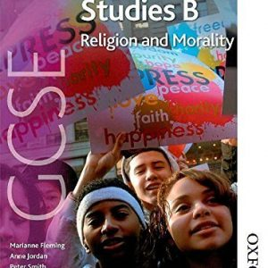 AQA GCSE Religious Studies B - Religion and Morality by Anne Jordan (2009-04-06)