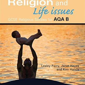 AQA Religious Studies B: Religion and Life Issues: Bk. B (ASBR)