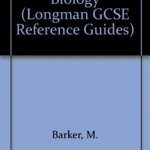 Biology (LONGMAN GCSE REFERENCE GUIDES) by M. Barker (1990-02-26)
