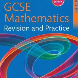 By David Rayner GCSE Mathematics Revision and Practice: Higher Student Book (Gcse Maths Revision and Practi) (5th Edition)