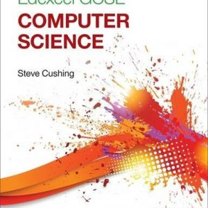 By Steve Cushing Edexcel GCSE Computer Science Student Book [Paperback]