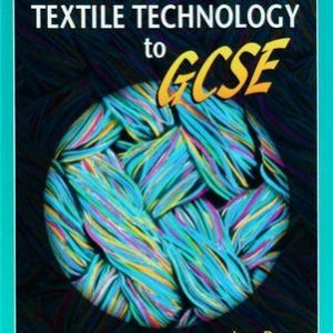 [Design and Technology: Textile Technology to GCSE] (By: Jane Down) [published: July, 1999]