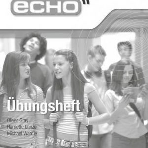 [( Echo AQA GCSE German Foundation Workbook 8 Pack )] [by: Michael Wardle] [Aug-2009]