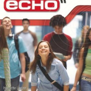 Echo: AQA GCSE German Higher Student Book by Lanzer, Ms Harriette, Wardle, Mr Michael 1st (first) Edition (2009)