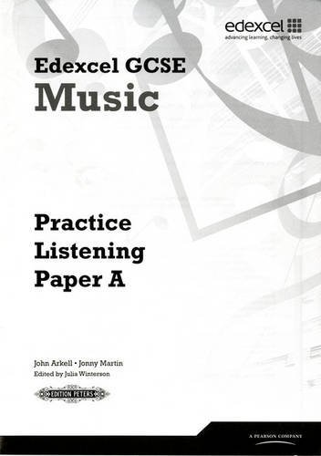 [(Edexcel GCSE Music Practice Listening Papers Pack of 8 (A, B, C))] [ By (author) John Arkell, By (author) Jonny Martin ] [March, 2011]