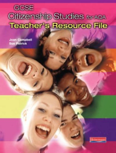 GCSE Citizenship for AQA Teachers Resource Pack: Teacher's Resource File