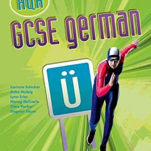 [GCSE German for AQA: Students' Book] (By: Corinna Schicker) [published: March, 2010]