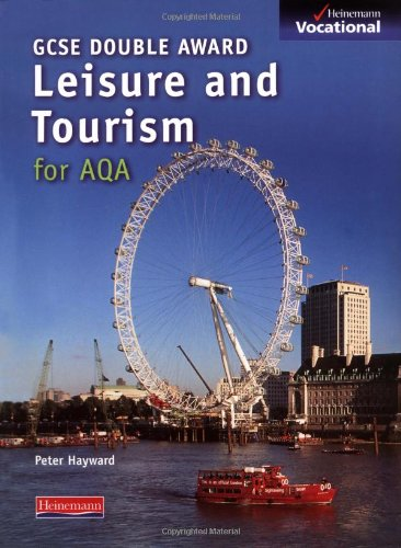 GCSE Leisure & Tourism AQA Student Book (Heinemann Vocational)