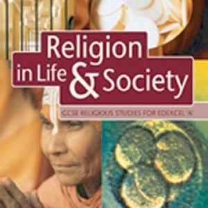 GCSE Religious Studies: Religion in Life & Society Student Book for Edexcel/A: EDEXCEL/A Student Book by Michael Keene (2002-08-31)