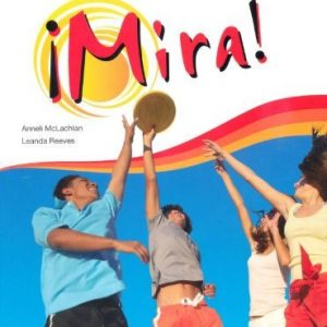 Mira OCR GCSE Spanish Higher Student Book: Written by Leanda Reeves, 2009 Edition, (1st Edition) Publisher: Heinemann [Paperback]