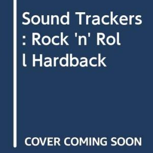 Sound Trackers: Rock 'n' Roll Paperback