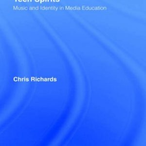 Teen Spirits: Music And Identity In Media Education (Media, Education and Culture)