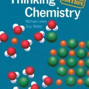 Thinking Chemistry: GCSE Edition G.C.S.E Edition by Lewis, Michael, Waller, Guy published by OUP Oxford (1986)