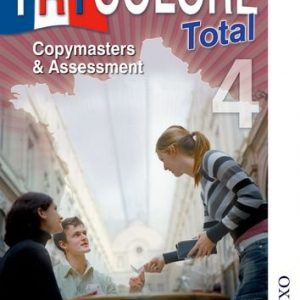 Tricolore Total 4 Copymasters and Assessment (Tricolore Total KS4)