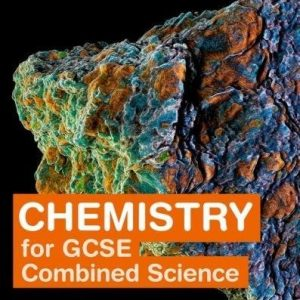 Twenty First Century Science: Chemistry for GCSE Combined Science Student Book (Twenty First Century Science Third Edition)