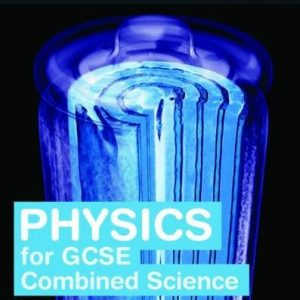 Twenty First Century Science: Physics for GCSE Combined Science Student Book by Robin Millar (2016-09-08)