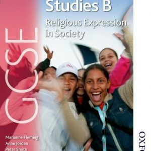 AQA GCSE Religious Studies B - Religious Expression in Society by Jordan, Anne, Fleming, Marianne, Smith, Peter, Worden, David (2009) Paperback