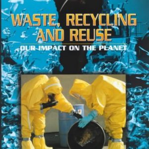 21st Century Debates: Waste, Recycling and Reuse