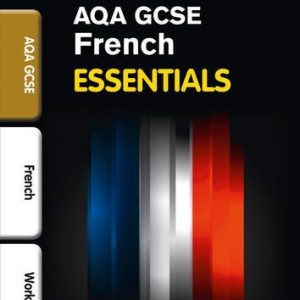 AQA French: Revision Workbook (inc. Answers) (Collins Gcse Essentials)