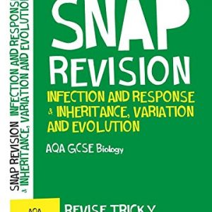 AQA GCSE 9-1 Biology Infection and Response & Inheritance, Variation and Evolution Revision Guide: For the 2020 Autumn & 2021 Summer Exams (Collins GCSE Grade 9-1 SNAP Revision)