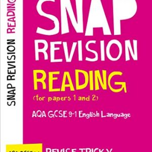 AQA GCSE 9-1 English Language Reading (Papers 1 & 2) Revision Guide: For the 2020 Autumn & 2021 Summer Exams (Collins GCSE Grade 9-1 SNAP Revision)