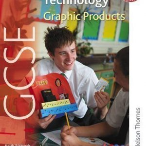 AQA GCSE Design and Technology: Graphic Products of Richards, Keith, Cavill BEd MA () Mgt NPQH, John, Dodd, New Edition on 28 May 2009