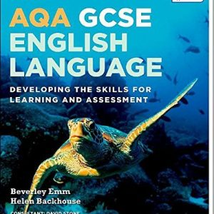 AQA GCSE English Language: Student Book 1: Developing the skills for learning and assessment by Backhouse, Helen, Emm, Beverley, Stone, David (February 5, 2015) Paperback