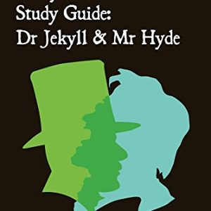 Analysis & Study Guide: Dr Jekyll & Mr Hyde: Complete text & integrated study guide (Creative Study Guide Editions Book 2)