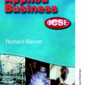 Applied Business GCSE: Student Book for AQA, OCR, WJEC and CCEA