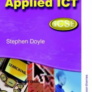Applied ICT GCSE: Student Resource Book