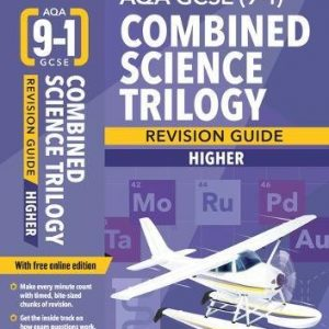 BBC Bitesize AQA GCSE (9-1) Combined Science Trilogy Higher Revision Guide (BBC Bitesize GCSE 2017)