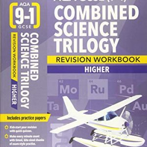 BBC Bitesize AQA GCSE (9-1) Combined Science Trilogy Higher Workbook (BBC Bitesize GCSE 2017)