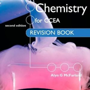By Alyn G. McFarland - GCSE Chemistry for CCEA Revision Book 2nd Edition (2nd Revised edition)