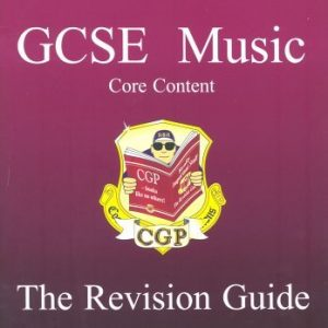 By CGP Books GCSE Core Content Music Revision Guide [Paperback]