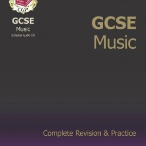 By CGP Books - GCSE Music Complete Revision & Practice with Audio CD