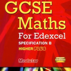 By Marguerite Appleton Oxford GCSE Maths for Edexcel: Specification B Student Book Higher Plus (A*-B) [Paperback]
